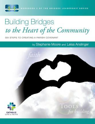 Building Bridges to the Heart of the Community