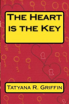 The Heart Is the Key