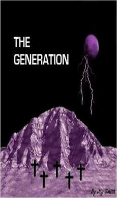 The Generation (the Generation Series Book 1)