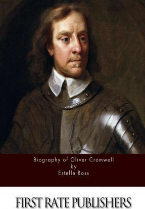 Biography of Oliver Cromwell