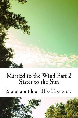 Married to the Wind