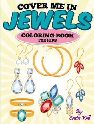 Cover Me in Jewels