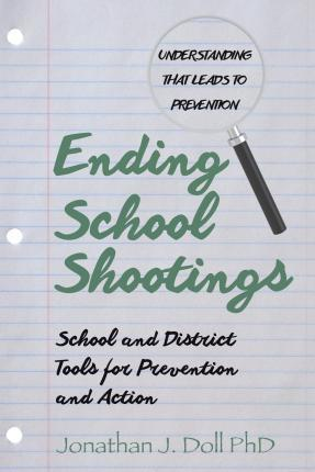 Ending School Shootings