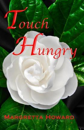 Touch Hungry