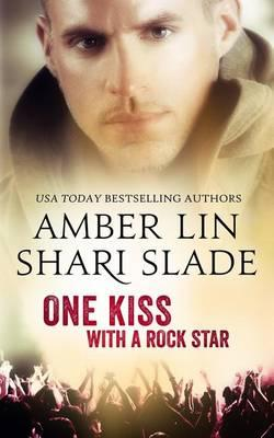 One Kiss with a Rock Star
