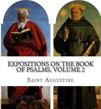 Expositions on the Book of Psalms, Volume 2