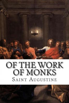 Of the Work of Monks