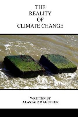 The Reality of Climate Change