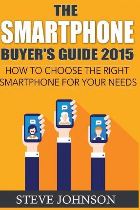 The Smartphone Buyer's Guide 2015