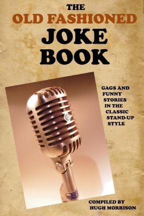 The Old Fashioned Joke Book