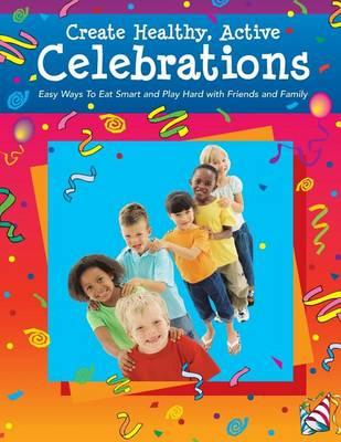 Create Healthy, Active Celebrations
