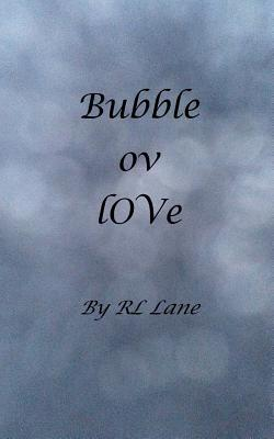 Bubble Ov Love