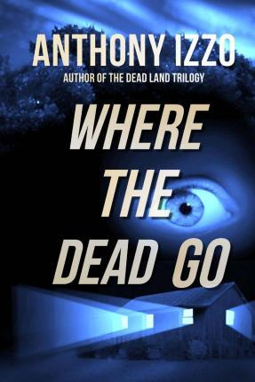 Where the Dead Go