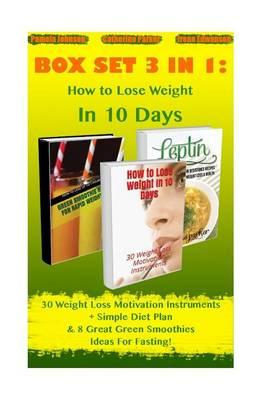 How to Lose Weight in 10 Days Box Set 3 in 1