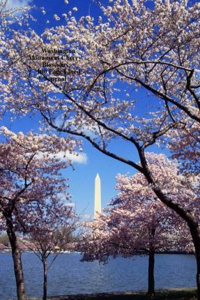 Washington Monument Cherry Blossoms 100 Page Lined Journal