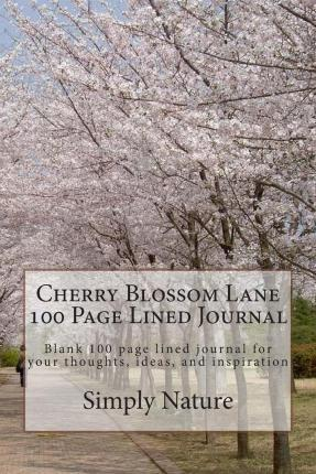 Cherry Blossom Lane 100 Page Lined Journal