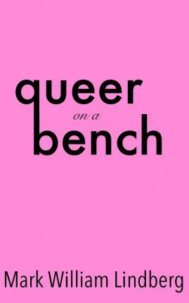 Queer on a Bench