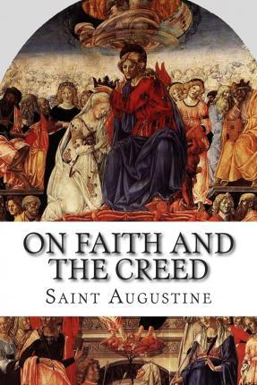 On Faith and the Creed