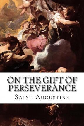 On the Gift of Perseverance