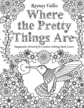 Where the Pretty Things Are