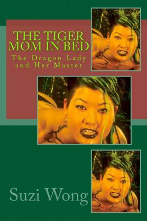 The Tiger Mom in Bed