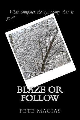 Blaze or Follow