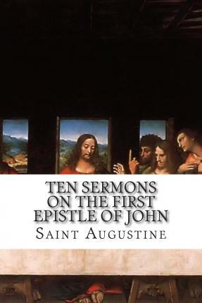 Ten Sermons on the First Epistle of John