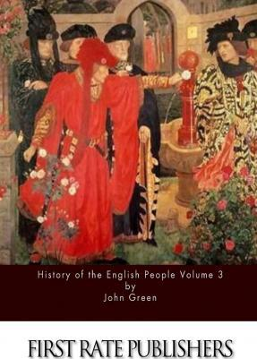History of the English People Volume 3