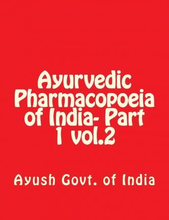 Ayurvedic Pharmacopoeia of India- Part 1 Vol.2