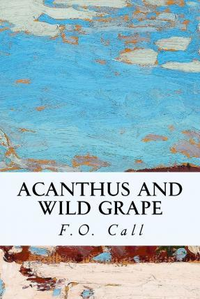 Acanthus and Wild Grape