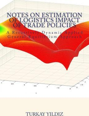 Notes on Estimation of Logistics Impact of Trade Policies