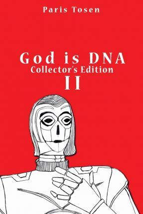 God Is DNA Collector's Edition II