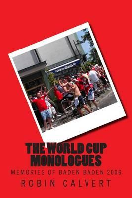 The World Cup Monologues