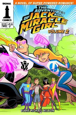 The Adventures of Jack and Miracle Girl