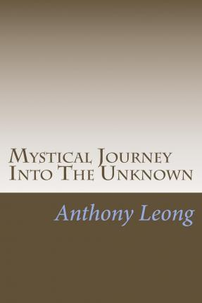 Mystical Journey Into the Unknown