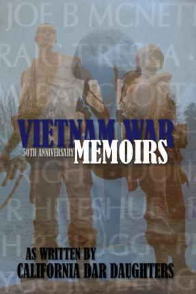 Vietnam War Memoirs as Written by California Dar Daughters