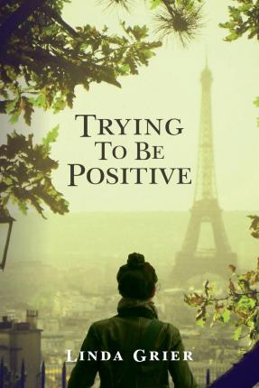 Trying to Be Positive