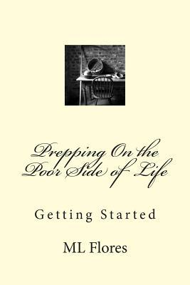 Prepping on the Poor Side of Life