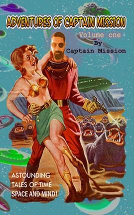 The Adventures of Captain Mission