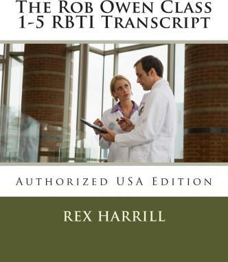 The Rob Owen Class 1-5 Rbti Transcript
