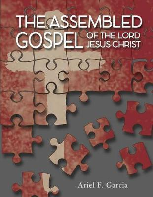 The Assembled Gospel