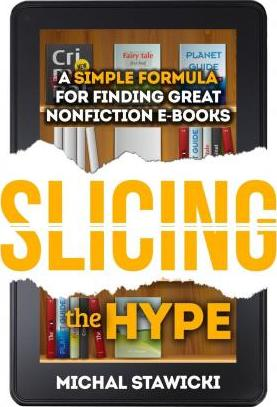 Slicing the Hype