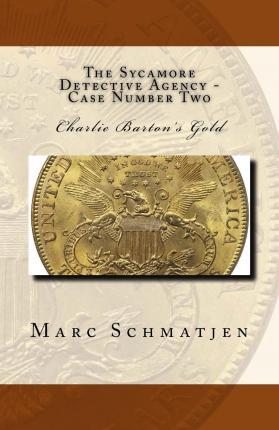 The Sycamore Detective Agency - Case Number Two
