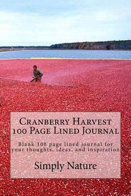 Cranberry Harvest 100 Page Lined Journal