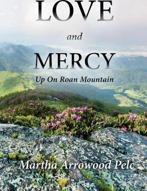 Love and Mercy - Up on Roan Mountain