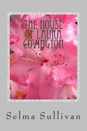 The House of Laura Covington