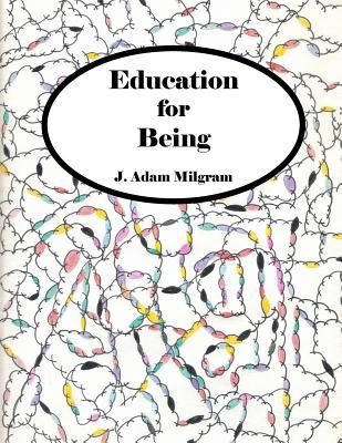 Education for Being