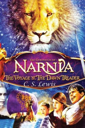 The Voyage of the Dawn Treader (the Chronicles of Narnia) - C. S. Lewis