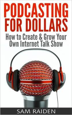 Podcasting for Dollars