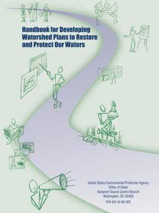 Handbook for Developing Watershed Plans to Restore and Protect Our Waters
